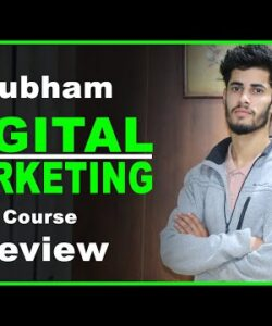 Subham Sharma Digital Marketing Course Review